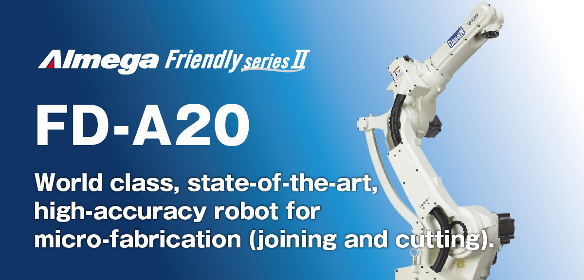 AImega Frendly series FD-A20 World class, state-of-the-art, high-accuracy robot for micro-fabrication (joining and cutting).