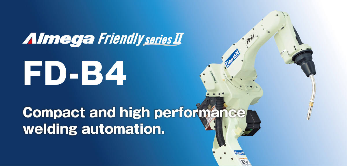 AImega Frendly series FD-B4 Compact and high performance welding automation.
