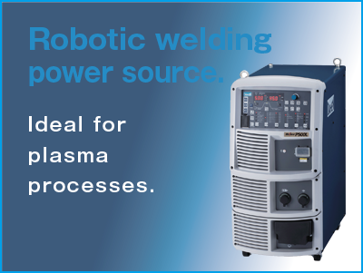 Robotic welding power source. Ideal for plasma processes.