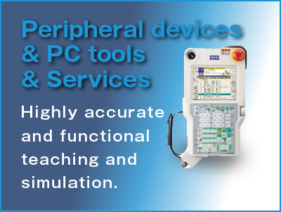 Peripheral devices & PC tools Highly accurate and functional teaching and simulation.